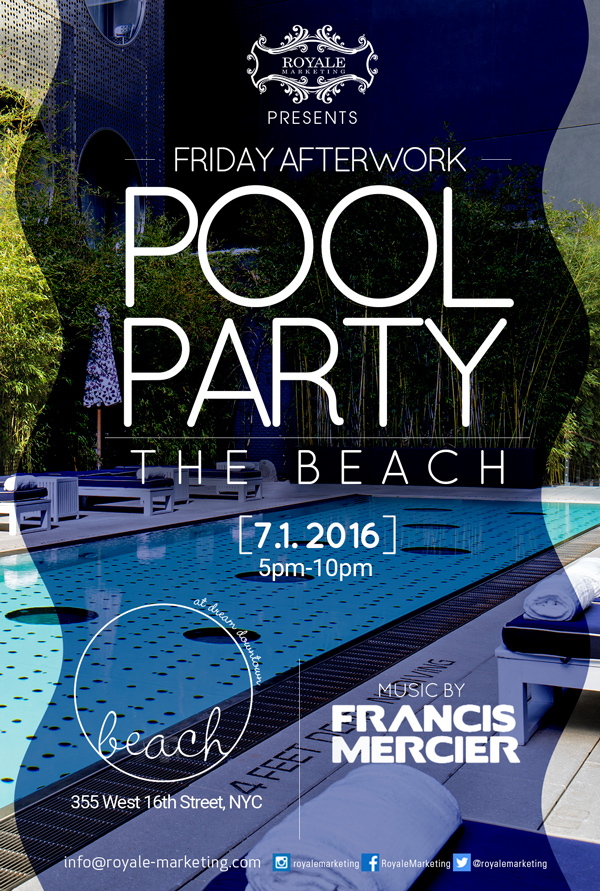 July 1st Afterwork Pool Party At Dream Beach Downtown