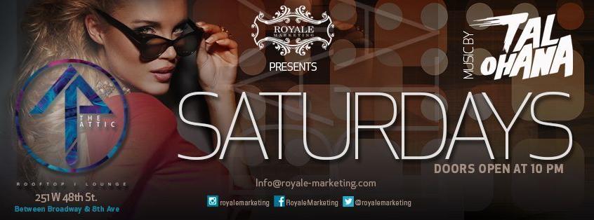 Royale kick off Saturdays at THE ATTIC NYC ~