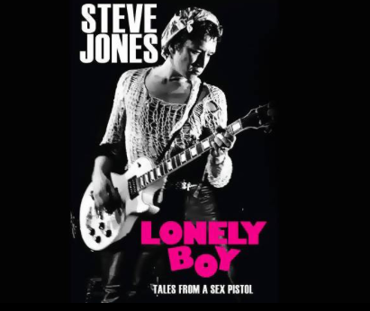 Steve Jones Sex Pistols Lonely Boy