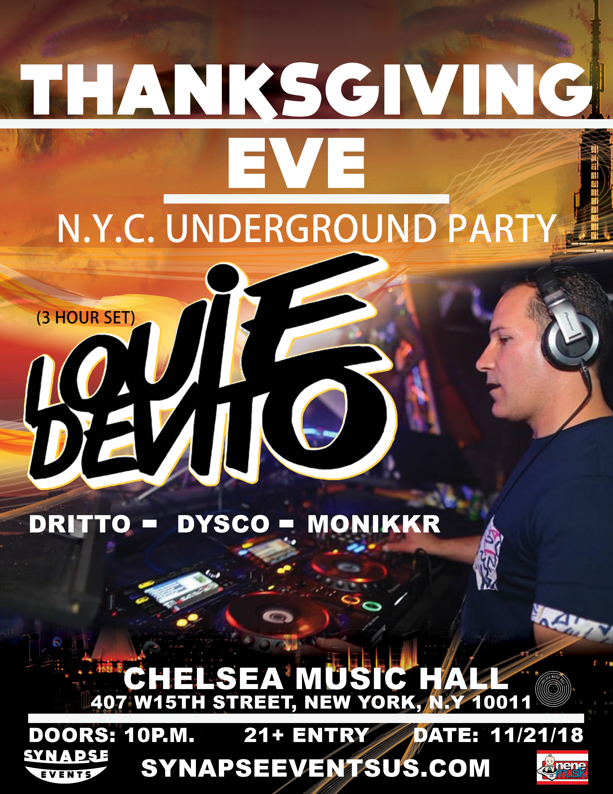 Thanksgiving Eve with Louie DeVito, Dritto, Dysco, Monikkr