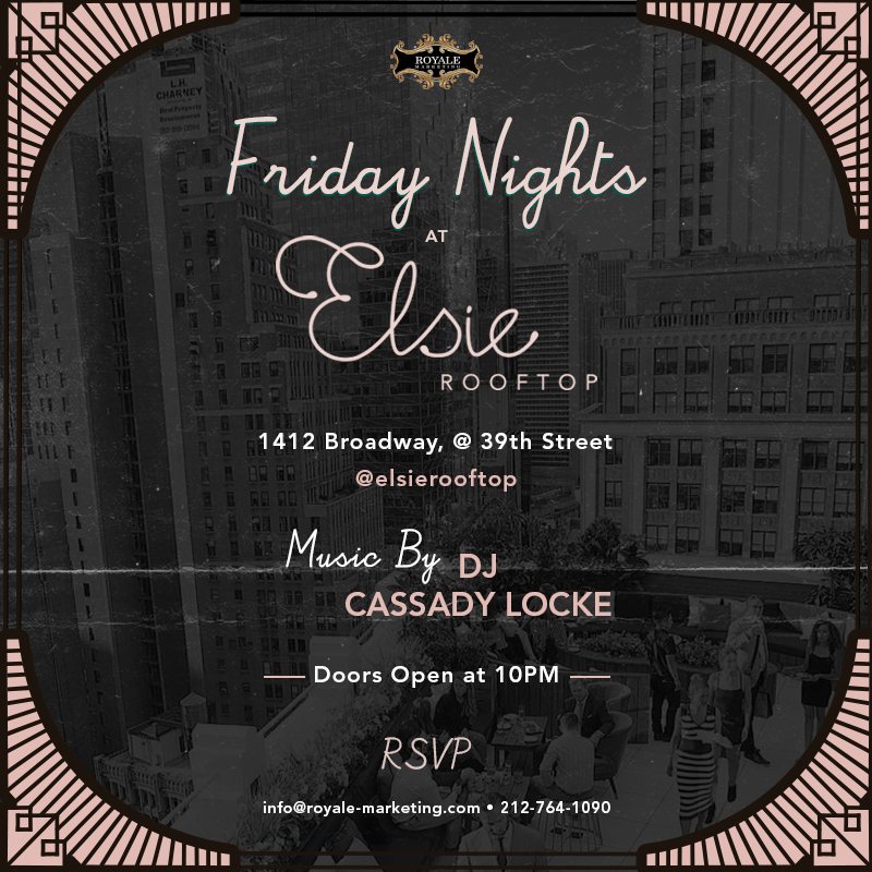 Friday Nights at Elsie Rooftop