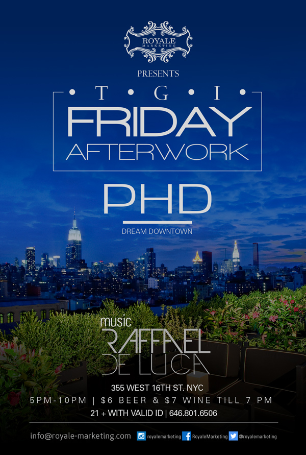 Fridays afterwork at PHD Downtown